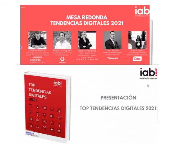 mesa redonda, Informe ,Top Tendencias Digitales ,2021 ,IAB Spain , programapublicidad