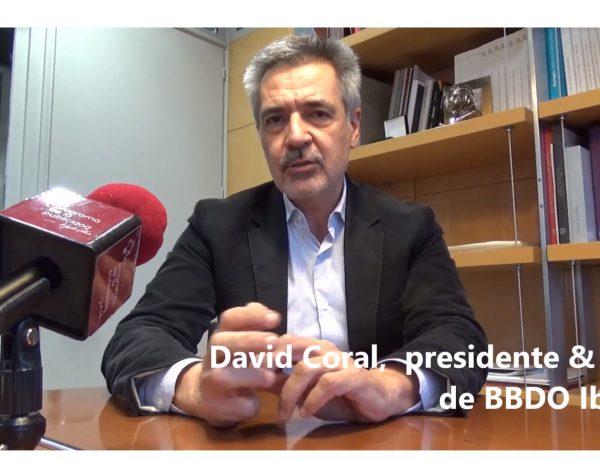 David Coral, Presidente BBDO Iberia,entrevista, presentación, nuevo posicionamiento ,FAME&LOVE ,programapublicidad