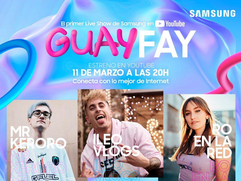 GuayFay ,nuevo programa ,Samsung ,YouTube, jovenes, programapublicidad