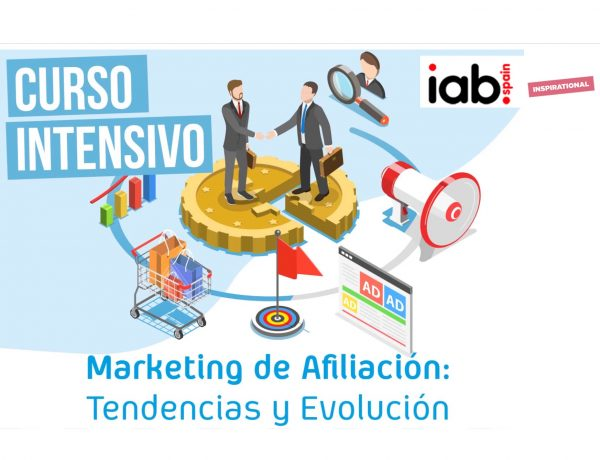 Marketing ,Afiliación,Tendencias ,Evolución ,iab, programapublicidad