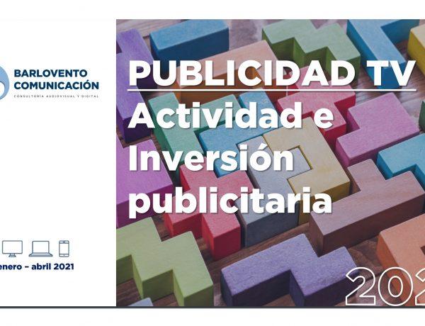 Informe ,Actividad ,Publicitaria ,Televisión, barlovento, kantar, Infoadex, mayo, programapublicidad