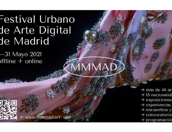 festival urbano, arte digita, madrid, MMMAD, jcdecaux, 31 mayo ,2021,programapublicidad