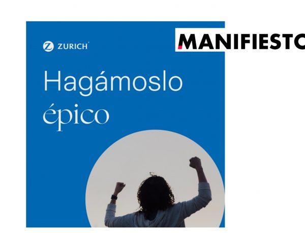 manifiesto, hagamoslo epico, zurich, programapublicidad