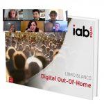 IAB Spain presenta el primer Libro Blanco de Digital Out Of Home (DOOH)