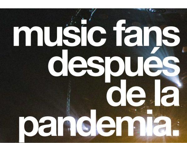 MUSIC FANS , DESPUÉS DE LA PANDEMIA, momentum, programapublicidad