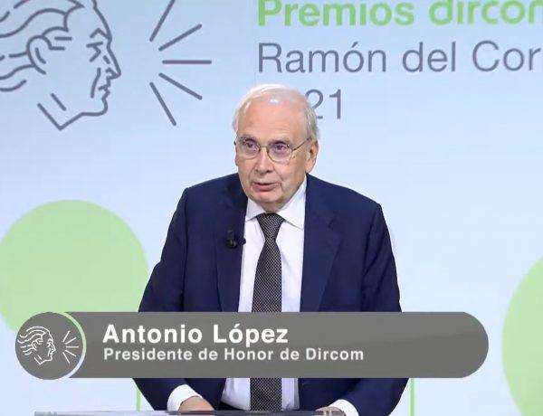 premios dircom, ramon del corral, comunicacion, Antonio López, Premio Honor Jurado, Presidente Honor, Dircom, programapublicidad