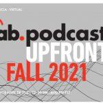 IAB lanza el Podcast, Upfront, fall 2021, del 9 al 10 de septiembre
