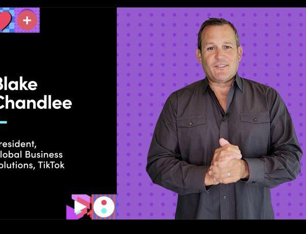 Blake Chandlee, presidente , Global Business Solutions ,TikTok., programapublicidad