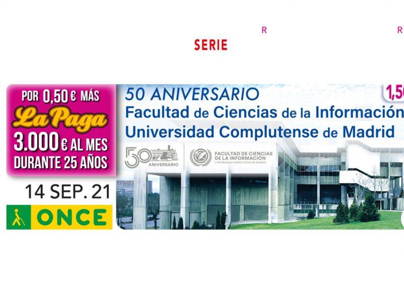 Facultad ,Ciencias de la Información ,Complutense , 50 años ,cupón ,la ONCE ,programapublicidad