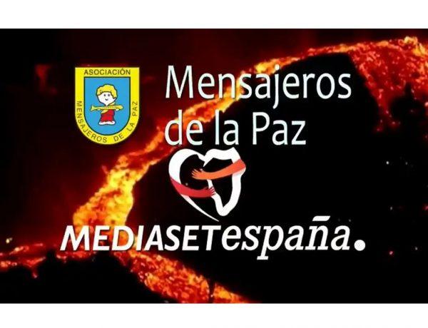 Mediaset España ,campaña , ayuda , Mensajeros de la Paz,damnificados, volcán , La Palma ,programapublicidad