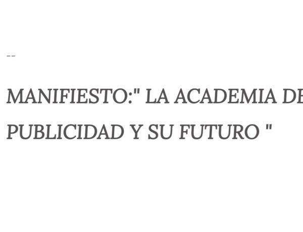 manifiesto, academia , publicidad, futuro, programapublicidad