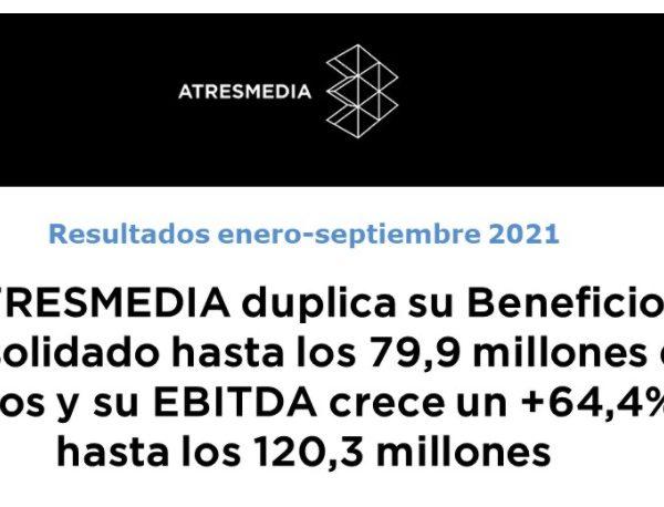 resultados, atresmedia, enero, septiembre, 2021 ,programapublicidad